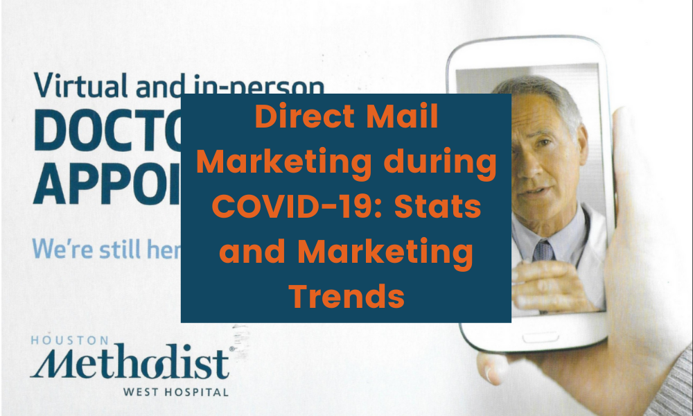 Direct Mail Marketing during COVID-1