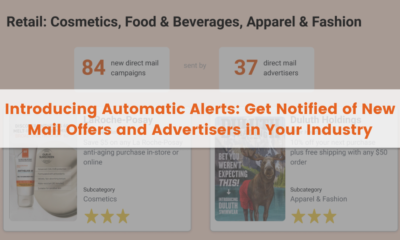 Introducing Automatic Alerts: Get Notified of New Mail Offers and Advertisers in Your Industry